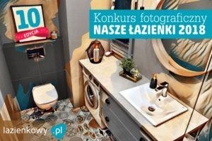 Konkurs Nasze łazienki 2018